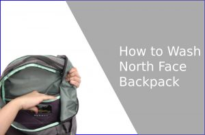 How to Wash North Face Backpack